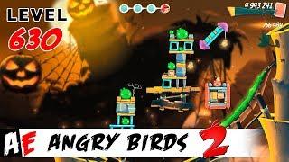 Angry Birds 2 LEVEL 630 / Злые птицы 2 УРОВЕНЬ 630