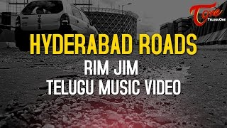 Hyderabad Roads | Rim Jim Telugu Music Video | DRS Narendra | Directed by Shruthik | #TeluguSongs