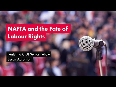 NAFTA and the Fate of Labour Rights
