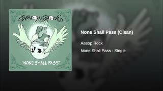 None Shall Pass (Clean)