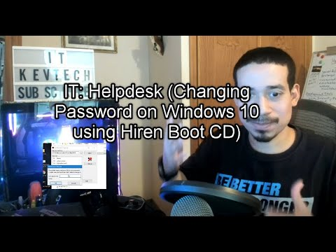 IT: Helpdesk (Changing Password on Windows 10 using Hiren Boot CD)
