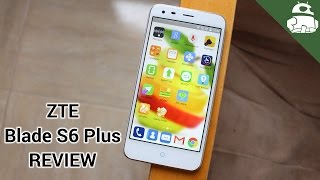ZTE Blade S6 Plus review