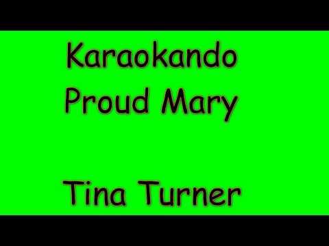 Karaoke Internazionale - Proud Mary - Tina Turner ( Lyrics )