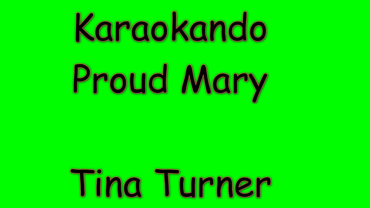 Proud Mary - Instrumental MP3 Karaoke - Tina Turner