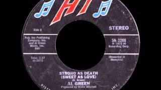 Al Green - Strong As Death Sweet As Love 1975