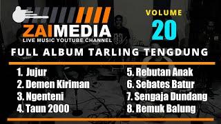 Download lagu TARLING TENGDUNG #TRENDING ...!!!!! Full Album VOL 20  (COVER) By #ZAIMEDIA