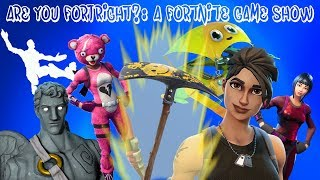 Are You FortRIGHT?: A Fortnite Game Show (S1E1)