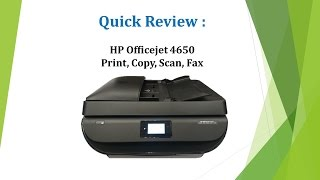 HP Officejet 4650 | 4652 | 4654 | 4655 | 4657 | 4658: Quick review