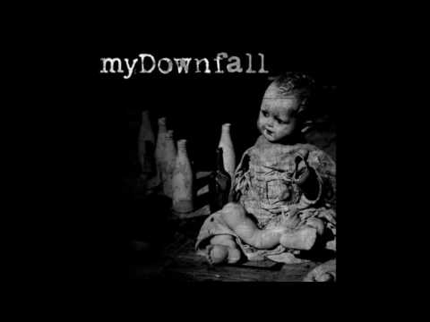 MyDownfall - MyDownfall (Full Album)