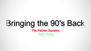 Watch Palmer Squares Bringing The 90s Back video