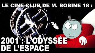 Les archives de M. Bobine : 2001 L'ODYSSÉE DE L'ESPACE