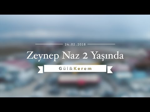 Zeynep Naz 2 Yaşında-Gül&Kerem 24.02.2018