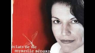 Myreille Bédard - Voir Un Ami Pleurer