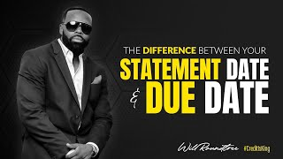 The Difference Between Your Statement Date and Due Date