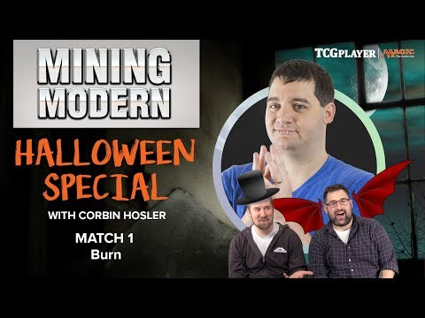 [MTG] Mining Modern - Halloween Special | Match 1 VS Burn