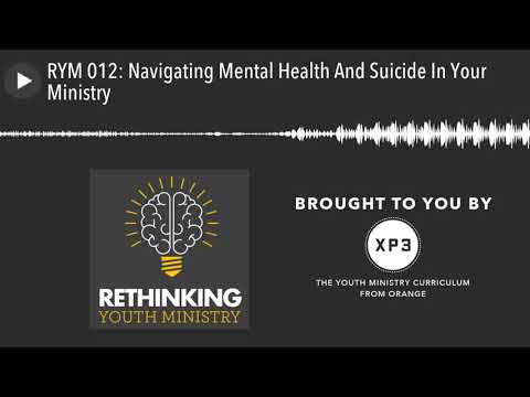 RYM 012: Navigating Mental Health And Suicide In Your Ministry