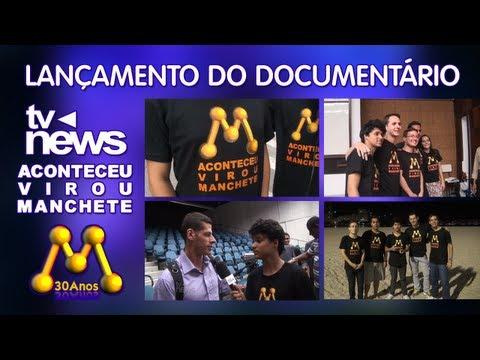 """Lançamento do Documentário """"Aconteceu, virou Manchete!"""" 05-06-2013"""