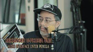 Behringer U-Phoria UM2 Audio Interface Murah Untuk Home Recording
