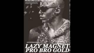 "░▒▓ LAZY MAGNET ""live at no rave"" ▓▒░"