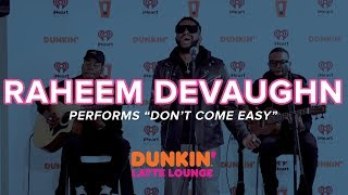 Raheem DeVaughn Performs 'Don't Come Easy' Live   DLL