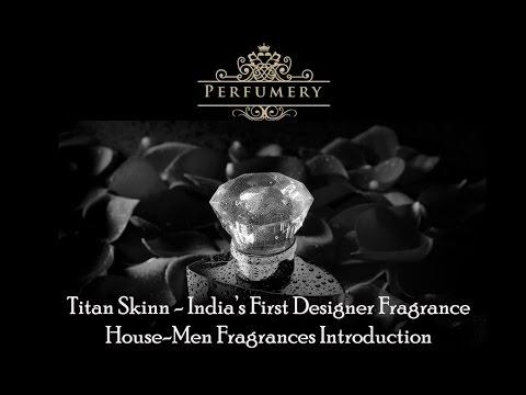 Titan Skinn Fragrances Review - India's First Designer Perfume House -  Viewers Choice