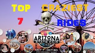 TOP 7 Craziest Rides - Arizona State Fair 2016