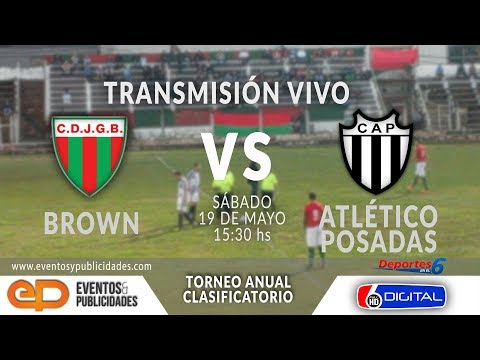 19-05-18 BROWN vs ATLÉTICO POSADAS - TORNEO ANUAL CLASIFICATORIO