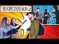 Secretos Ep. 2 | Los españoles no tienen nada que esconder - Lizbeth Rodriguez