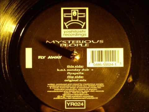 Mysterious People - Fly away ( Original mix )