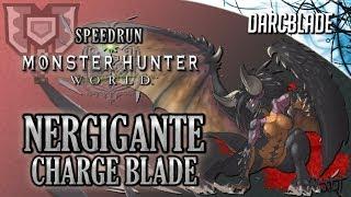 SPEEDRUN : NERGIGANTE 1'43 : Charge Blade : Monster Hunter World