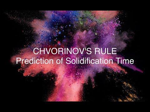 CHVORINOV'S RULE for CASTING