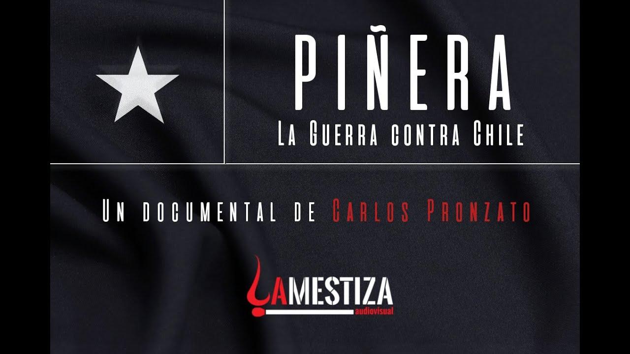 Piñera: La guerra contra Chile - YouTube