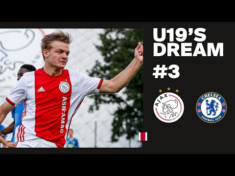 U19's Dream #3 - 'Enjoy and show yourself' | AFC Ajax U19 - Chelsea FC U19