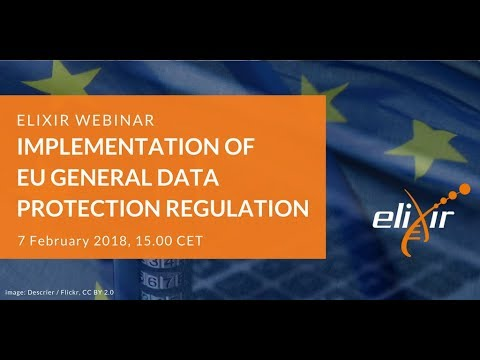 ELIXIR Webinar: EU General Data Protection Regulation and Research Data Sharing