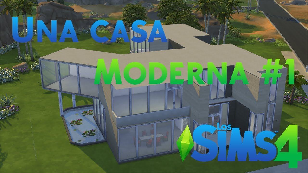 How to make a modern house part 1 the sims 4 youtube - Construir una casa ...