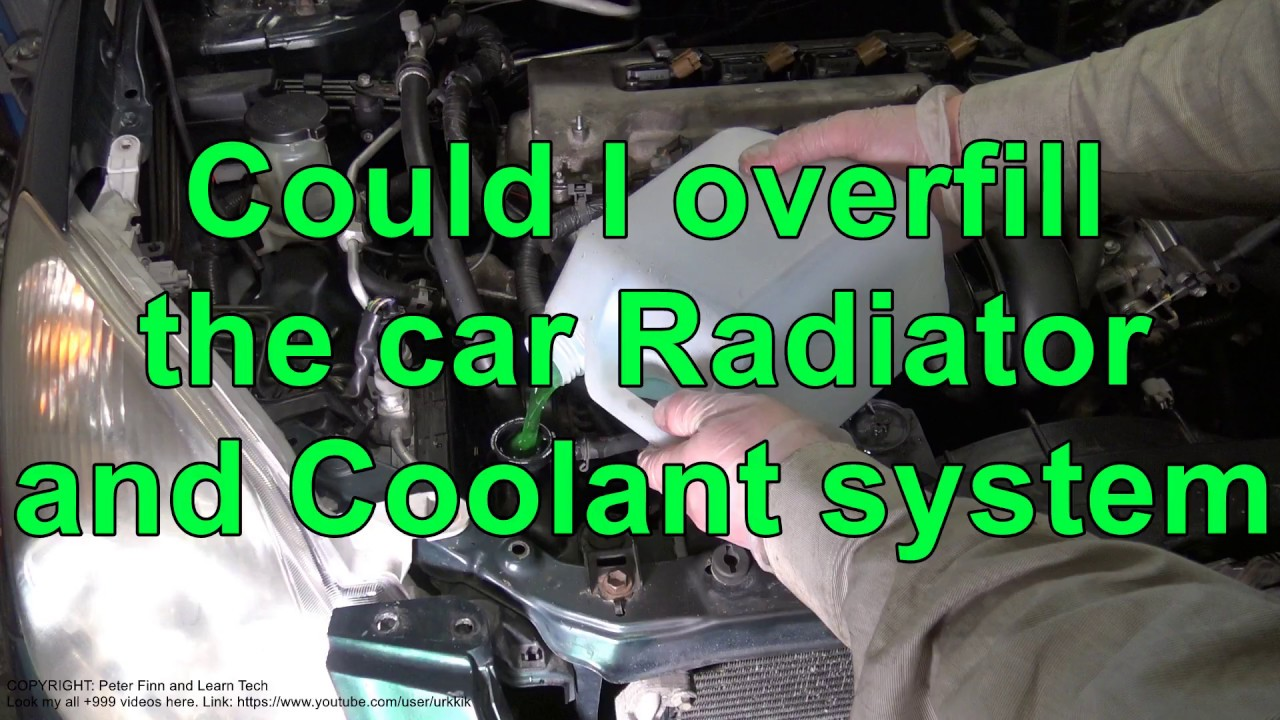 can i overfill the toyota car radiator and coolant system youtube can i overfill the toyota car radiator and coolant system