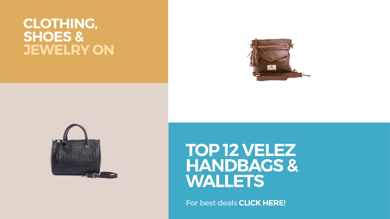 ce051fe14 Top 12 Velez Handbags & Wallets // Clothing, Shoes & Jewelry On ...