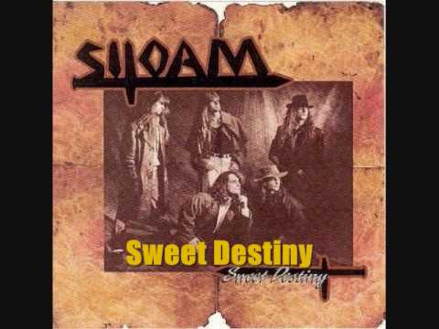 Siloam- Sweet  Destiny