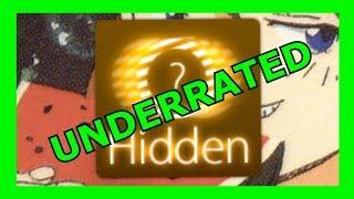 Hidden is Underrated