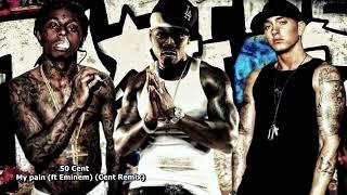 50 Cent My Pain Ft Eminem RCent Remix