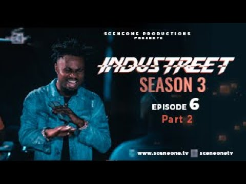 Download INDUSTREET S3EP06 (Part 2) - PLAYING WITH FIRE | Funke Akindele, Martinsfeelz, Sonorous, Mo Eazy