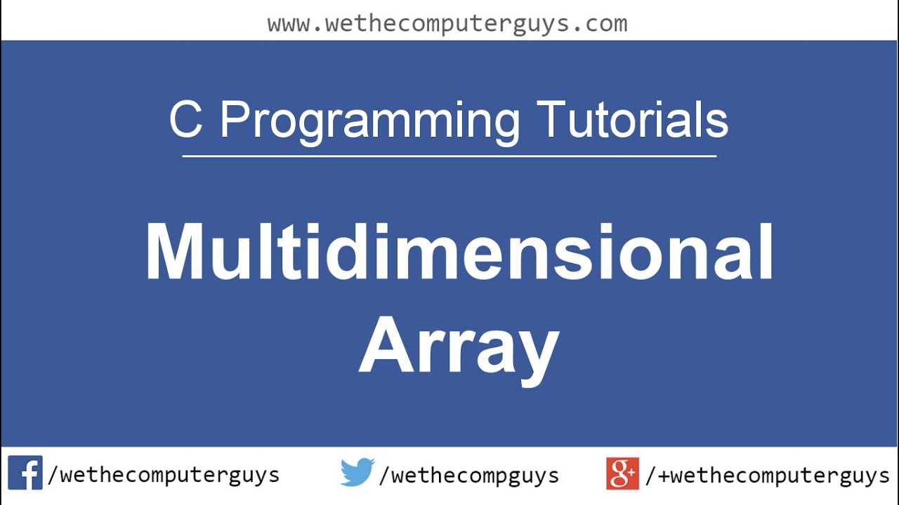 C programming language tutorial lect 19 multi dimensional arrays c programming language tutorial lect 19 multi dimensional arrays youtube baditri Gallery