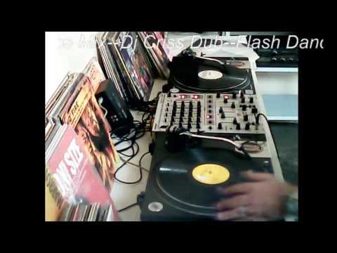 Flash Dance Mix(Dj Criss Dub)Anos 90