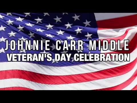 Johnnie Carr Middle Salutes Veterans