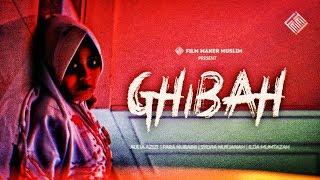 GHIBAH - HORROR MOVIE - Film Inspirasi