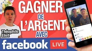 Comment GAGNER de l'ARGENT avec FACEBOOK LIVE ? avec Theophile Eliet