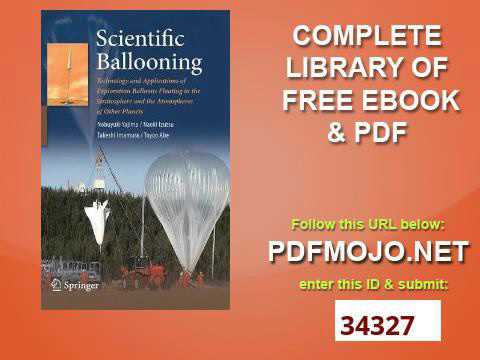 Scientific Ballooning Technology and Applications of Exploration Balloons Floating in the Stratosphe