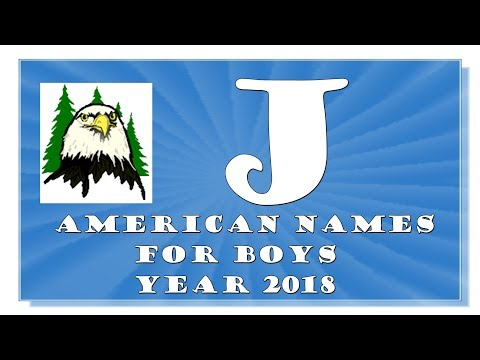 J LETTER AMERICAN NAMES FOR BABY BOYS 2017-2018- TOP 1000 OF USA