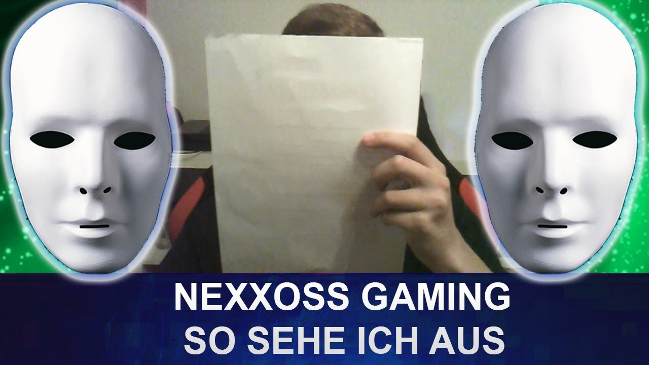 nexxoss gaming facecam so sehe ich aus youtube. Black Bedroom Furniture Sets. Home Design Ideas