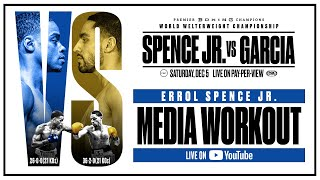 Errol Spence Jr. Media Workout - Full Replay